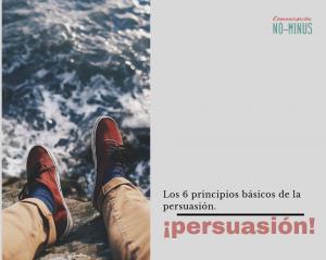 Como vender mejor. Los 6 principios básicos de la persuasión. Infografía.
