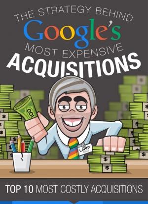 ¿Qué estrategia se oculta bajo las últimas adquisiciones de Google?